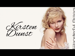 Kirsten Dunst Time-Lapse Filmography - Through the years, Before and Now!