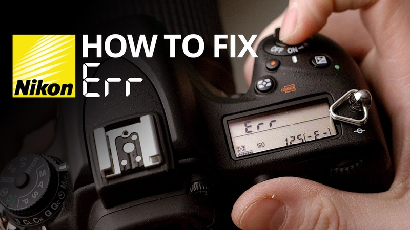 How to fix Err on a Nikon camera 📷