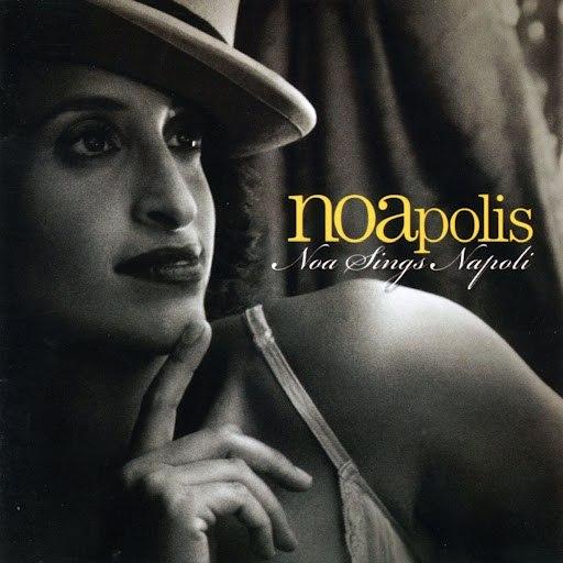 NOA альбом Noapolis - Noa Sings Napoli