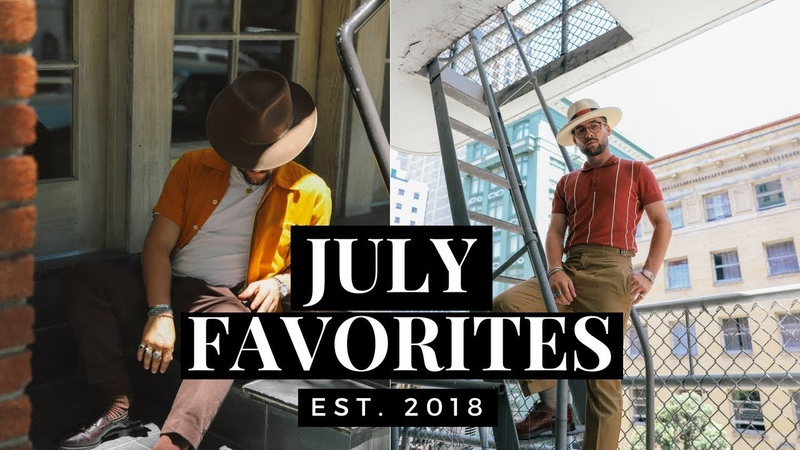 July Favorites and Recent Pick Ups | Mens Fashion and Lifestyle