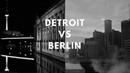 DETROIT VS BERLIN UNDERGROUND TECHNO SET 2018