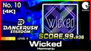 [DANCE RUSH STARDOM] Wicked / Hommarju LEVEL 9 SCORE 99.936 - MANWOL No. 10 [4K]