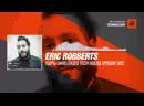 Eric Robberts - 100% Unreleased Tech House Episode 002 Periscope Techno music
