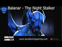 Dota 2 Night Stalker - Balanar - Soundset - Voice