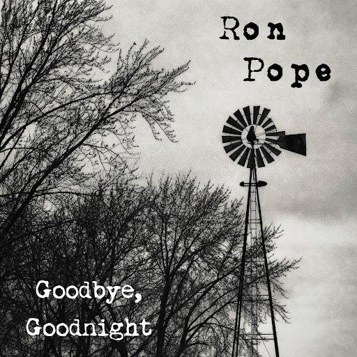 Ron Pope альбом Goodbye, Goodnight