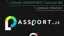 OAuth Tutorial 6 Google Strategy Setup