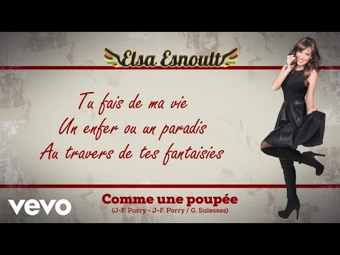Elsa Esnoult Elsa Esnoult Comme une poupée Video Lyrics