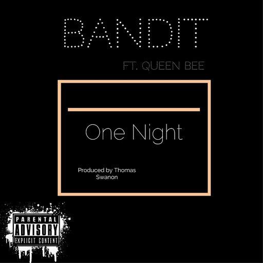 Bandit альбом One Night (feat. Queen Bee)