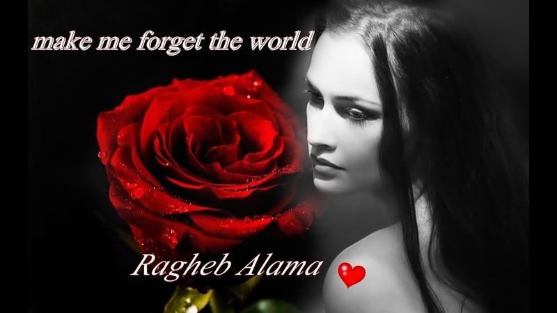 Nasini el donya ♡ make me forget the world ♡ Ragheb Alama_engl subs