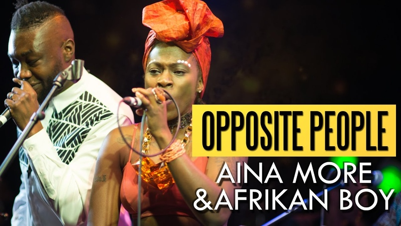 Aina More Afrikan Boy - Opposite People (Felabration 2016)