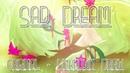 Sad Dream - Original meme (Flipaclip Powerdirector