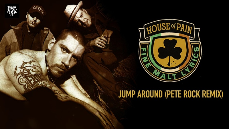 House Of Pain - Jump Around (Pete Rock Remix)