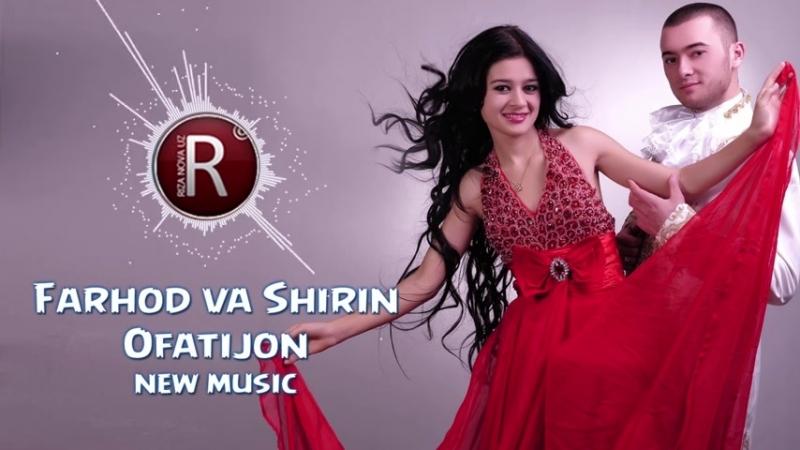 Farhod va Shirin - Ofatijon - Фарход ва Ширин - Офатижон (music version) - YouTube