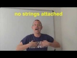 Learn English: Daily Easy English Expression 0423: no strings attached