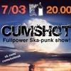7 марта. СUMSHOT. Fullpower ska-punk @ Вермель