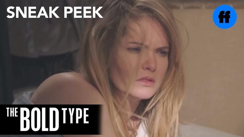 The Bold Type | Season 2, Episode 6 Sneak Peek Jane and Kat Help Cure Suttons Hangover | Freeform