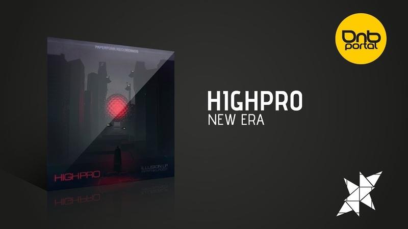 Highpro - New Era [Paperfunk Recordings]