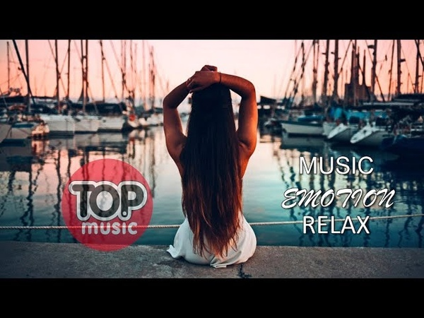 Tropical Music Emotion Relax Chillout Deep House Ibiza Summer Chill Out Relaxing Music mix
