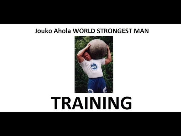 TRAINING WORLD STRONGST MAN Jouko Ahola