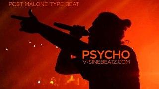 V-Sine Beatz - Psycho (Post Malone x Ty Dolla $ign Type Beat)