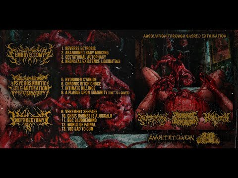 EMBRYECTOMYPSMNEPHRECTOMY - ABSOLUTION THROUGH SACRED EXTRICATION [OFFICIAL STREAM] (2018) SW EXCL