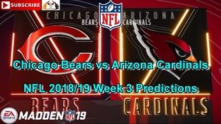 Chicago Bears vs Arizona Cardinals | NFL 2018-19 Week 3 | Predictions Madden NFL 19