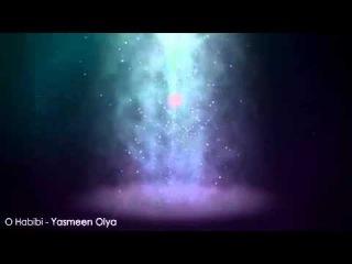 O Habibi - Yasmeen Olya
