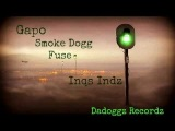 Dominant D FEat. SMoke Dogg &amp Fuse- inqs Indz