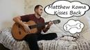 Matthew Koma - Kisses Back - guitar cover