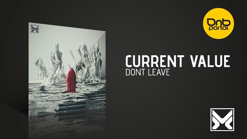 Current Value - Don't Leave [MethLab Recordings]