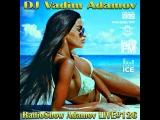 DJ Vadim Adamov - RadioShow Adamov LIVE#126 (9.06.14)