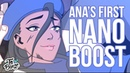 Ana's First Nano Boost