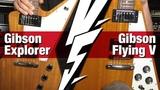 VERSUS Gibson Flying V vs. Explorer