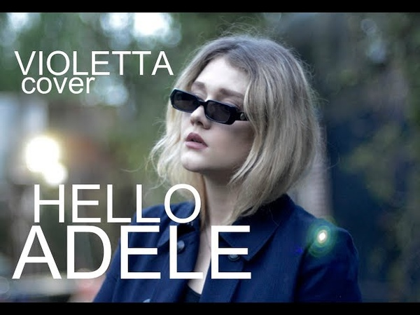 Adele -Hello -cover by Violetta - кавер Виолетта