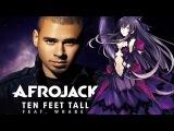 Afrojack feat. Wrabel - Ten Feet Tall (Distress Hard Dance Bootleg Mix) Full1080p