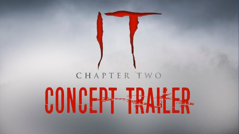 IT: CHAPTER 2 (Concept Trailer) Jessica Chastain Patrick Wilson