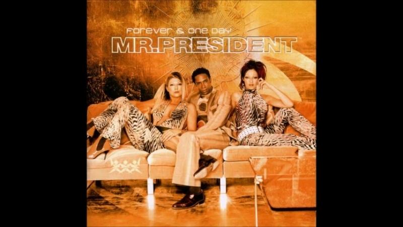Mr_ President_ Forever _ One Day (Full Album) (480p)
