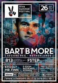 26.07 * VIVA SUMMER FESTIVAL * BART B MORE (NL)