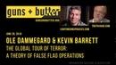 Ole Dammegard Kevin Barrett | A Theory of False Flag Operations