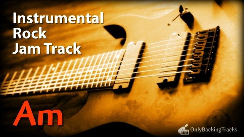 A Minor Instrumental Rock Backing Track for Guitar (2018)