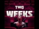 Deadpool 2 - Two Weeks