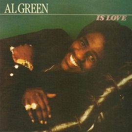 Al Green альбом Al Green Is Love