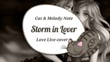 【Cat & Melody Note】Storm in Lover (Love Live russian cover) 【Original PV】