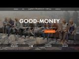 GOOD-MONEY - 130 за 24 часа