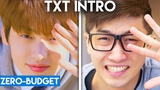 K-POP WITH ZERO BUDGET! (TXT 'Introduction Film - What do you do')
