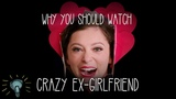 Satire and Why You Should Watch CRAZY EX-GIRLFRIEND