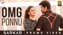 Sarkar - OMG Ponnu Video Promo | Thalapathy Vijay, Keerthy Suresh | A .R. Rahman
