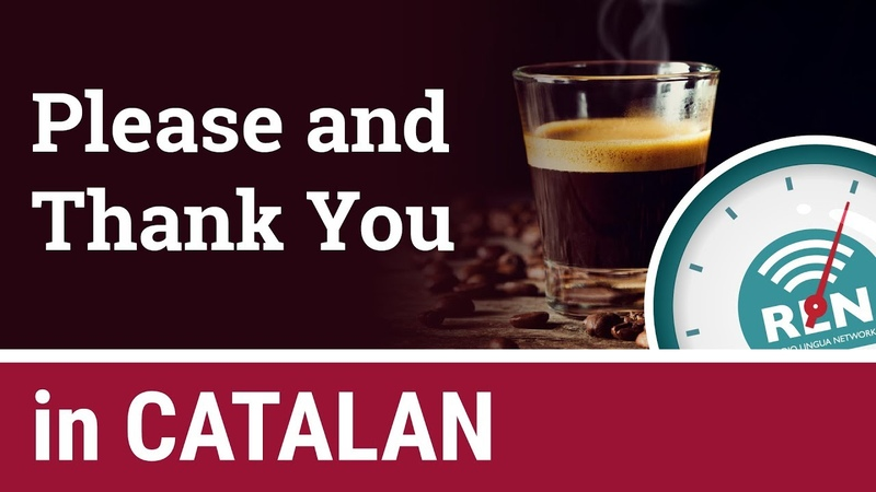 How to say Please and Thank You in Catalan One Minute Catalan Lesson 2