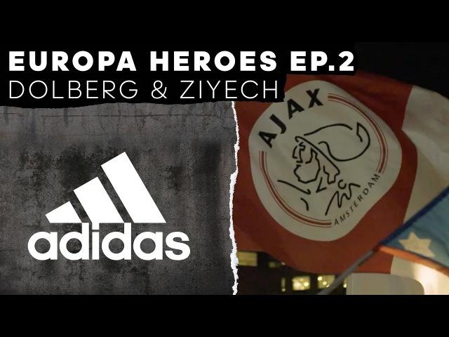 Kasper Dolberg Hakim Ziyech: Europa Heroes Episode 2 -- adidas Football