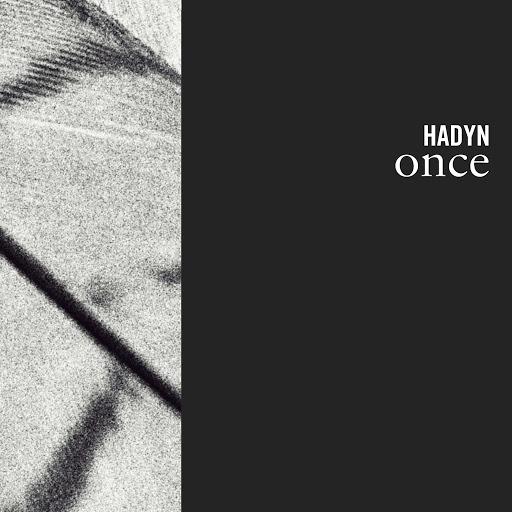 Hadyn альбом Once